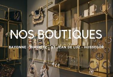 Les boutiques Boo Bijoux à Bayonne, Biarritz, Saint-Jean-de-Luz et Hossegor
